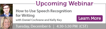 Upcoming Webinar - Speech Recognition for Writing