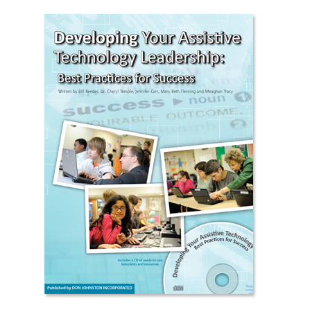 Developing Your Assistive Technology Leadership: Best Practices for Success Book Cover Graphic