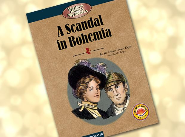 a scandal in bohemia 2ª historia: a scandal in bohemia capítulo 1:  si nos fijamos en que en la luz, se puede ver que se hizo en bohemia y un alemán, creo, escribió la carta.