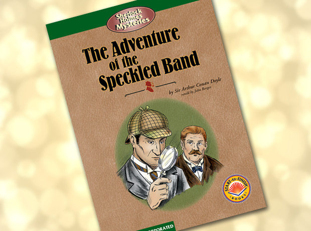 Don Johnston Inc. | The Adventure of the Speckled Band