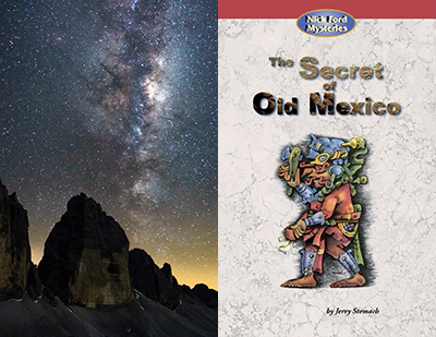 Ancient Mayans/The Solar System, anchored by The Secret of Old Mexico